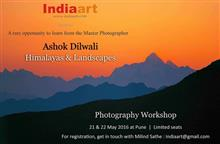 Photography Workshop by Ashok Dilwali at Pune, presented by Indiaart Gallery